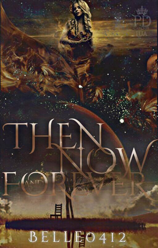 the now and forever4, badwolf13